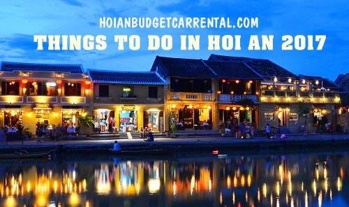 Walking around Hoi an - THINGS TO DO IN HOI AN 2017