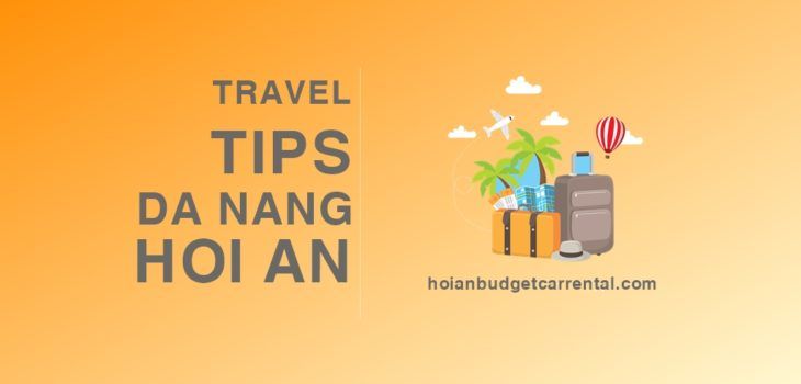 TRAVEL TIPS DA NANG HOI AN BY CAR