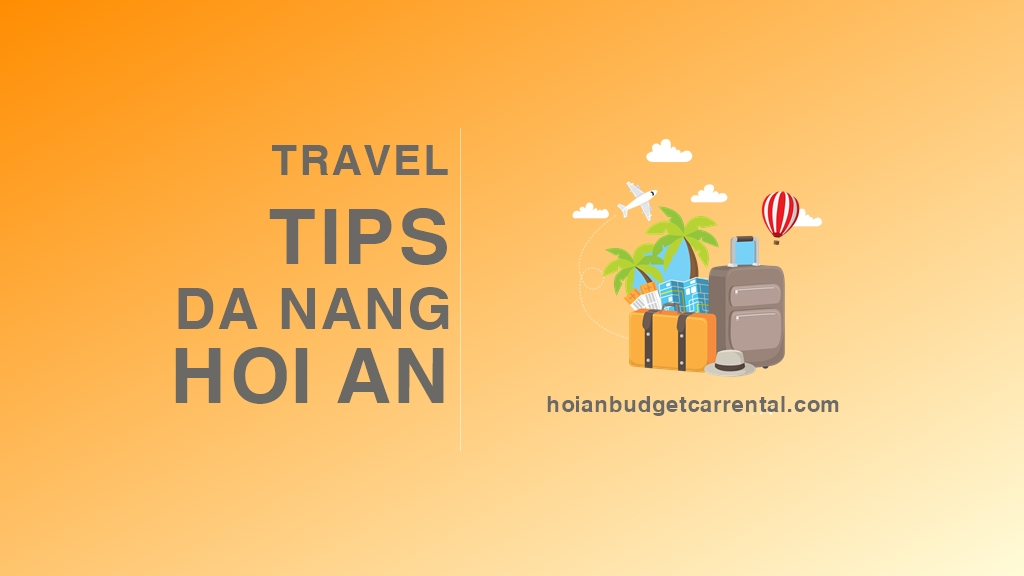 travel - TRAVEL TIPS DA NANG HOI AN BY CAR